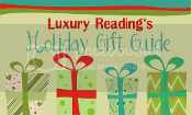 Luxury Reading's Holiday Gift Guide